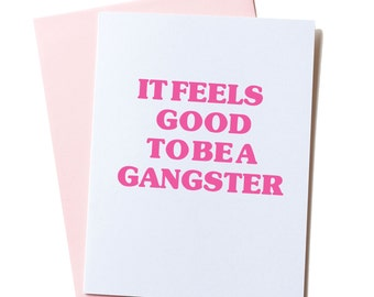 Father's Day Card, Hip Hop Card, Funny Hip Hop Birthday Card, Rapper Card, Greeting Card, Dad Card, It Feels Good to be a Gangster Card