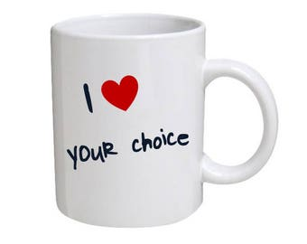 Personalise your 'I love' Mug  - Great gift for Valentine's Day, Mother's Day, any occasion.