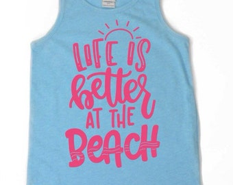 Life is better at the beach tank, kids summer tank, summer tank kids,  summer tank top, boys tank top
