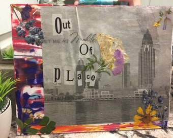 "Out of Place"" 8x10 mixed media canvas panel"