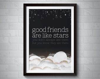 Good Friends are Like Stars | Giclee