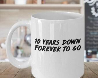 10th anniversary mug, 10 year anniversary mug, 10th anniversary, 10th anniversary gift, 10th anniversary mugs, 10 year anniversary mugs