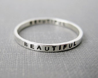 Personalized Ring - Beautiful (Inside and Outside), Solid Sterling, Quote Ring, Stacking Ring,