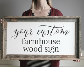 Farmhouse Sign For Home Design Your Own Custom Sign Sayings Quotes Custom  Wood Sign Room Decor
