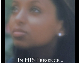 In His Presence POSTER