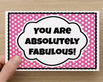 You Are Absolutely Fabulous~ Positivity Greeting Card~woman and sister, teacher gift, encourage! direct sellers self-esteem quote, inspire