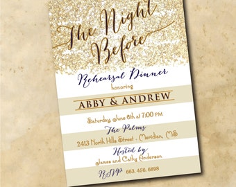 """Rehearsal Dinner Invitation...""""Night Before"""" with navy/gold ink / DIGITAL FILE / printable / colors and wording can be changed"""