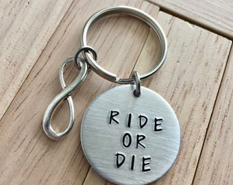 Ride or Die~Aluminum LIGHT WEIGHT~ Small 1 inch Key Chain with Infinity Charm