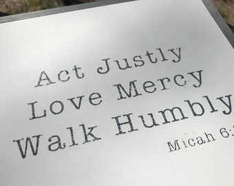 Micah 6:8 - Act Justly Love Mercy Walk Humbly - Painted Sign
