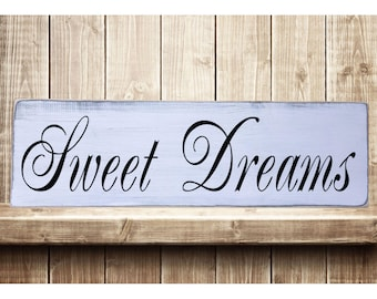 """Sweet Dreams - Classic Rustic Farmhouse Style Handmade Real Wooden Sign Wall Art Distressed Plaque Home Decor  7.25""""x 24"""""""