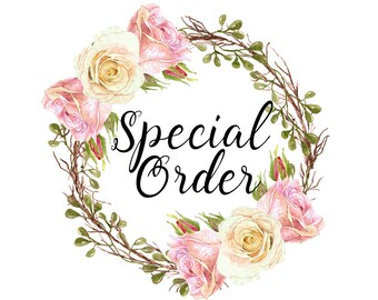 KT Special Order for Peggy