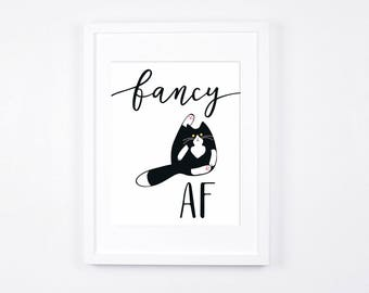 Fancy AF Cat Art Print, Funny Cat Art Printable, Tuxedo Cat Art Print, Cat Lovers Gift Idea, Funny Cat Gifts, Black and White Cats Art