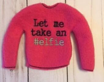 Let me take an #elfie Elf sweater