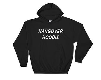 Hangover Hoodie Hooded Sweatshirt