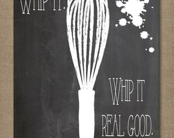 Whip it! Whip it real good! 8.5 x 11 printable instant download