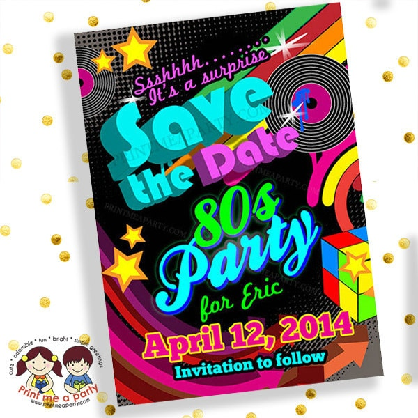 Save the date invitation80s party invitations 80s party