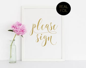 Please Sign Our Guest Book, Foiled Wedding Prints, Gold Foil Wedding, Wedding Signs, Gold Wedding Sign, Guestbook Sign, Gold Sign