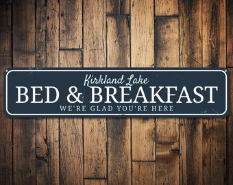 Bed & Breakfast Sign, Personalized We're Glad You're Here Sign, Lake Location Name B And B Lake House Decor - Quality Aluminum ENS1002041