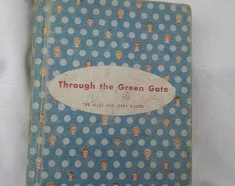 Through the Green Gate Vintage Book - Vintage Children's Book - Early Reader Book - Vintage Schoolbook ~ Basic Reader - Easy to Read Book