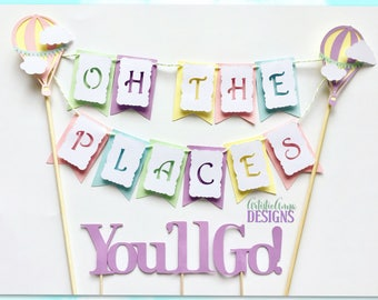 Oh The Places You'll Go Cake Bunting Topper - Hot Air Balloon Smash Cake - Travel 1st Birthday or Baby Shower