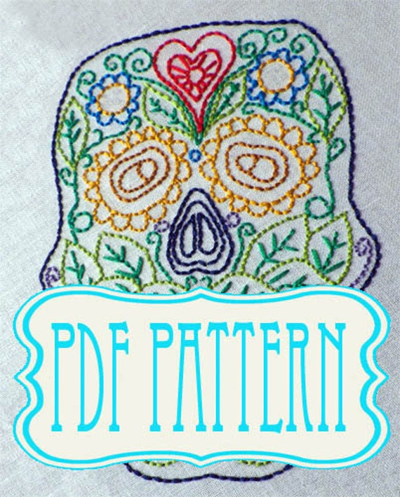Sugar Skull Embroidery Pdf Pattern Sugar Skull Hand Embroidery