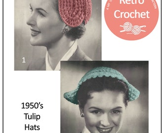 1950s Tulip Hats Vintage Crochet Pattern - PDF Instant Download