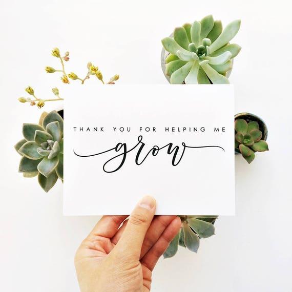 thank you for helping me grow  teacher appreciation card