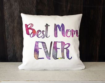Best Mom Ever throw pillow - soft white twill throw pillow