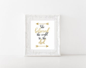 She believed she could so she did Printable, Digital Printable
