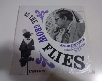 Andrew Crow - As The Crow Flies NM Original Private Press Organarts Record in shrink wrap Play Tested Jazz