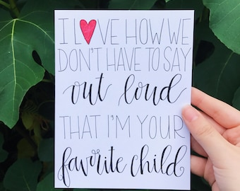 The Favorite Child | Father's Day Card | Mother's Day Card