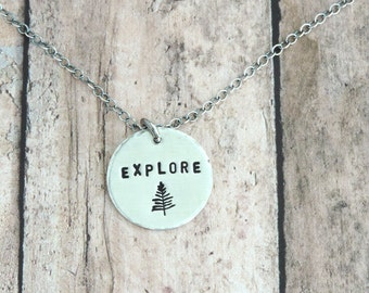 Explore Necklace - Nature Jewelry - Outdoor Lover - Sterling Silver Mantra Jewelry - Minimalist Necklace - Gift for Hiker