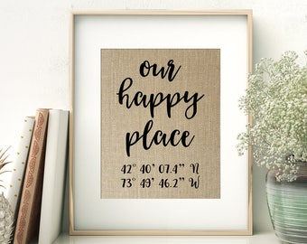 Our Happy Place | GPS Coordinates Gift | Address New Home Location Burlap Print | Housewarming Gift | There's No Place Like Home
