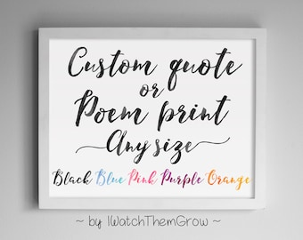 CUSTOM Printable Poem or Quote Design / Black Blue Purple Pink Orange Watercolour/Watercolor, Any Size/Dimension Jpg or Pdf DIGITAL FILE