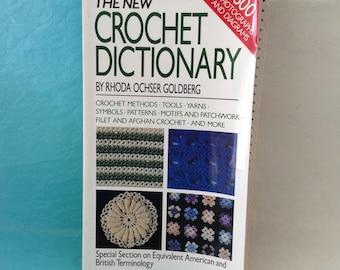 Crochet Dictionary - Rhoda Ochser Goldberg - Crochet methods, pattern, symbols, tools - Filet & Afghan Crochet - HowTo - instructional book