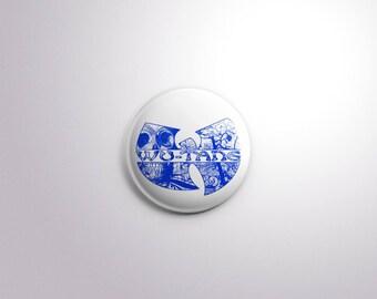 The W. Wu- Tang Pinback Button [1.5 Inch]