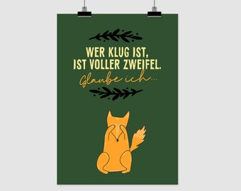 """fine-art print """"Wer klug ist, ist voller Zweifel"""""""