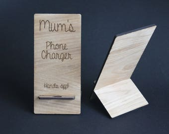 Phone Charger Stand Mum - Mum's Phone Hands Off!