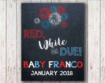 July 4th Baby Announcement, Pregnancy Independence Day Sign, Red White and Due / Blue, Fireworks Custom Made to Order Printable Poster!