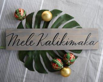 "SALE!! Mele Kalikimaka - Hand-Lettered Wooden Hanging: 24"" x 5.5"""