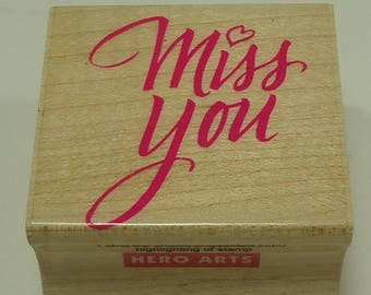 Miss You Wood Mounted Rubber Stamp From Hero Arts C1059