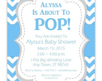 Baby Shower Invitation, Blue Chevron About to Pop Invitation, CUSTOM 4x6 or 5x7 size - YOU PRINT - blue chevron baby shower invit