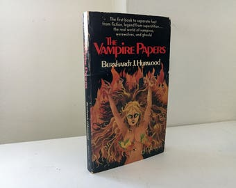The Vampire Papers by Bernhardt J. Hurwood