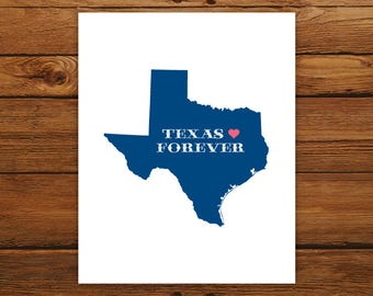 Printable Texas Forever State Map - DIGITAL FILE - Customized State Map Silhouette