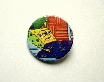 Spongebob  - button badge or magnet 1.5 Inch