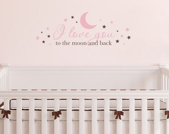 I love you to the moon and back Wall Decal - Nursery Decal - Baby Wall Decor - Medium