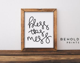 Dorm Decor, Bless This Mess, Mom Wall Art, Calligraphy Print, Quote Print, Scripture Wall Art, Bible Quotes, Quote Print, Hand Lettered