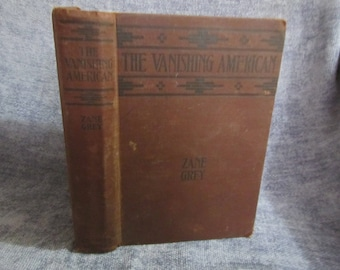 1925 ** The Vanishing American ** Zane Grey **sj