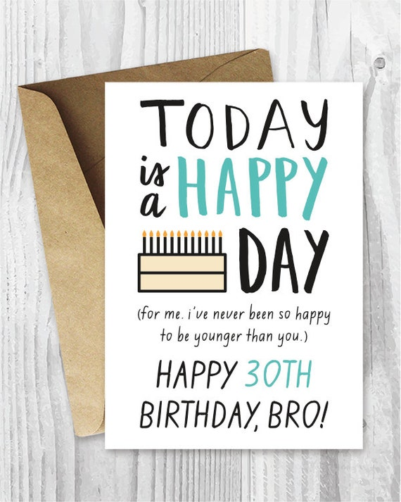 Items similar to 30th birthday cards funny download happy birthday items similar to 30th birthday cards funny download happy birthday bro printable happy birthday brother cards funny birthday cards birthday cards for bookmarktalkfo Images