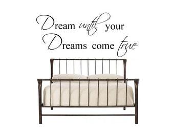 Dream until your Dreams come true - Vinyl Wall Decal